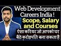 Web Development | Web Designer | Website Making - Careers in India | Salary | Scope | Courses | 2018