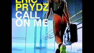 Download Eric Prydz - Call On Me (Radio Edit)