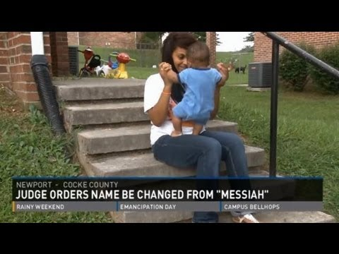 Lady, You Can't Name Your Baby 'Messiah'!