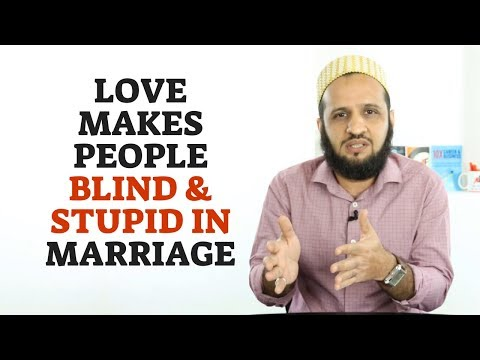 Challenges in Marriage - Please DO NOT get blind in Love