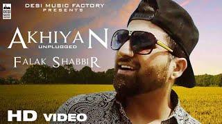 Falak Shabbir - Akhiyan Unplugged