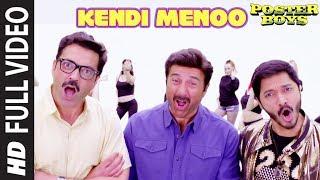 Kendi Menoo Full Song | Poster Boys | Sunny Deol | Bobby Deol, Shreyas Talpade