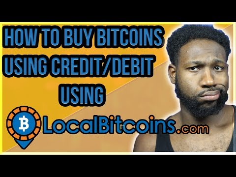 HOW TO BUY BITCOIN WITH CREDIT/DEBIT CARD- LOCALBITCOINS TUTORIAL!