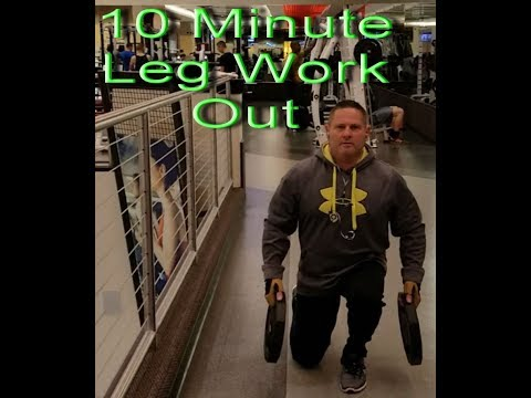 10 Minute Leg Work Out