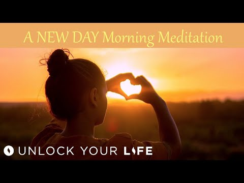 A New Day: Morning Meditation for Gratitude, Joy, Calm, Courage | Set Your Daily Intention