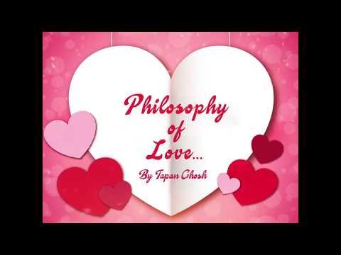 Philosophy of Love | Valentine's Day | Valentine's Video | Love Quotes | True Love