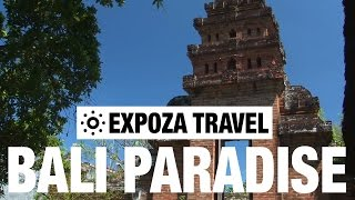 Bali Paradise (Indonesia) Vacation Travel Video Guide