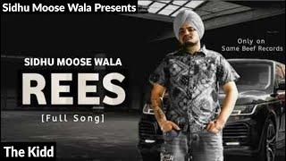 Rees (Official Video) Sidhu Moose Wala Ft. The Kidd | Latest Punjabi Songs 2020