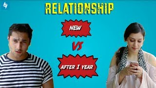 Relationship : New Vs After One Year.    Harsh Beniwal