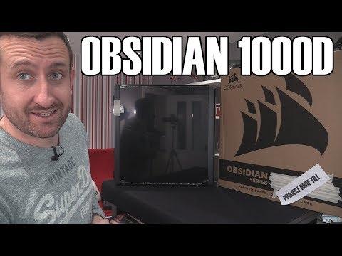 Obsidian 1000D Corsairs BIGGEST Case ever  - Help me build it!