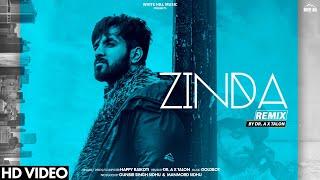 Zinda (Remix) | Happy Raikoti | Goldboy | Dr. A X Talon | New Songs 2019 | White Hill Music