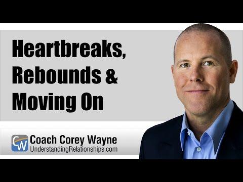 Heartbreaks, Rebounds & Moving On