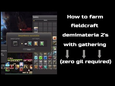How to farm fieldcraft demimateria 2's with gathering