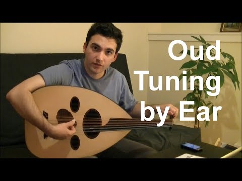 Oud Tuning by Ear
