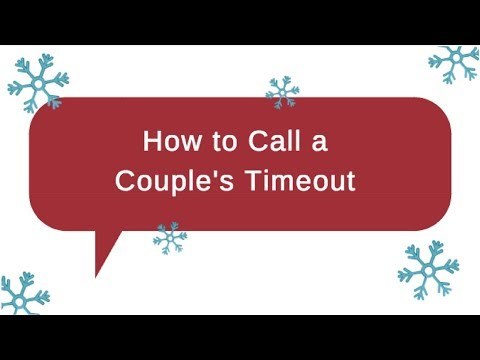 How to Call a Couple's Timeout