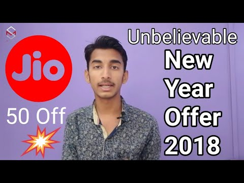 Jio New Offer | Happy New Year 2018 Plans | 50Off OR 50% Extra Benefit