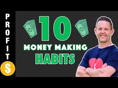 10 Money Making Habits