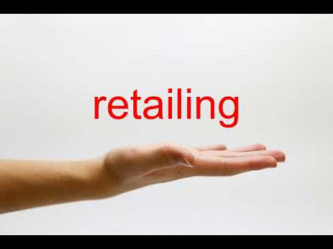 How to Pronounce retailing - American English