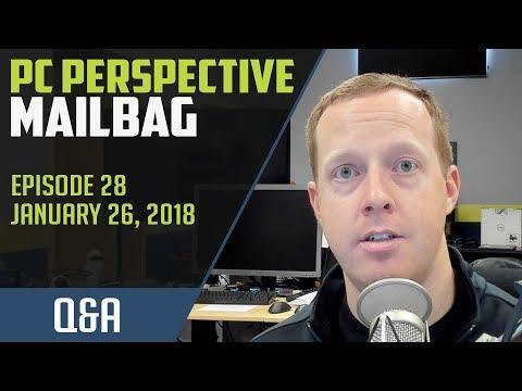 PCPer Mailbag #28 - 1/26/2018