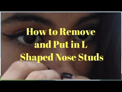 HOW TO PUT IN AND TAKE OUT A L SHAPED NOSE STUD // Changing Nose Piercing Jewelry