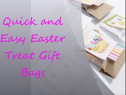 Quick and Easy Easter Treat Gift Bags