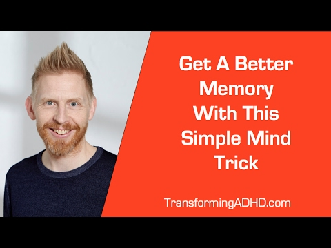 ADHD: This Is How You Get A Better Memory - Simple Mind Strategy
