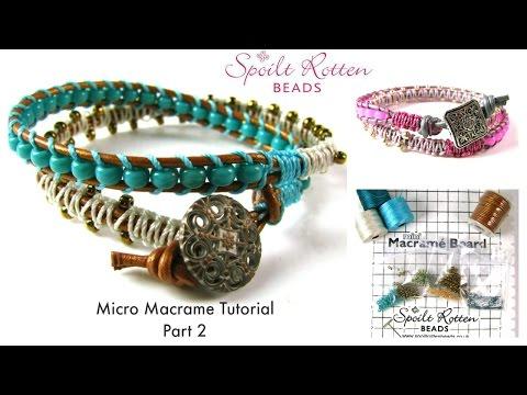 Micro Macramé Wrap Tutorial Part 2