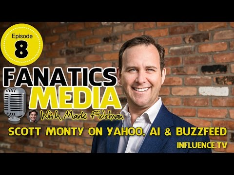 Scott Monty: The Race for Artificial Intelligence, Yahoo and Buzzfeed