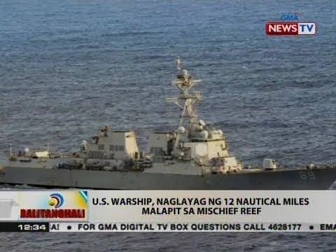 BT: U.S. warship, naglayag ng 12 nautical miles malapit sa Mischief Reef