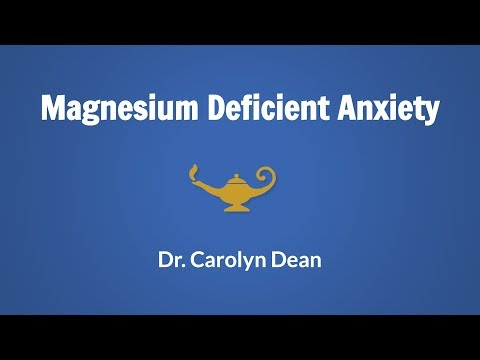 Magnesium Deficient Anxiety Webinar with Dr. Carolyn Dean