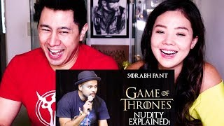 GAME OF THRONES: NUDITY EXPLAINED | Sorabh Pant | Reaction!
