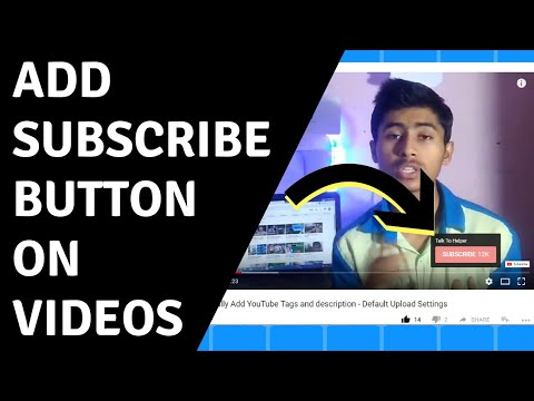 How To Add Subscribe Button On Youtube Video - How To Add Subscribe Button In Youtube Videos