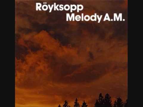 Royksopp - Remind Me