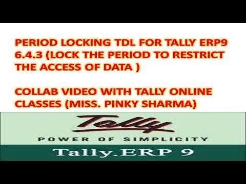 Tally Erp9 6.4.3 - Period Lock Tdl For Tally - Collab Video With Tally Online