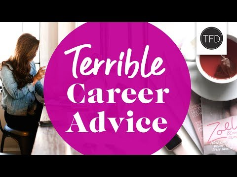 5 Terrible (But Common) Career Tips
