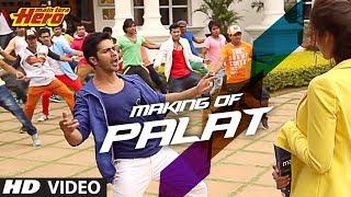 Making of Palat - Tera Hero Idhar Hai Song   Mai Tera Hero   Varun Dhawan