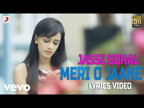 Meri O Jaane - Lyrics Video | Jassi Sohal