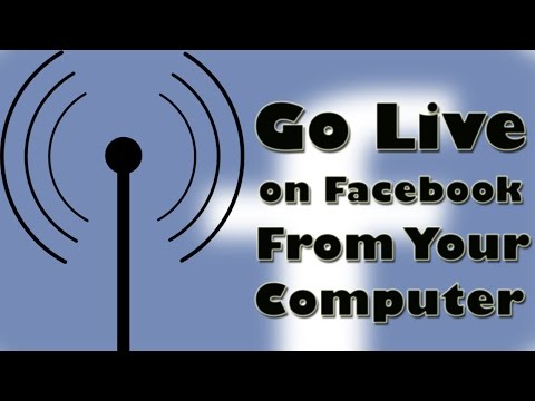 How to Live Stream On Facebook From Your Computer
