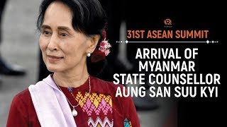 ASEAN 2017: Arrival of Myanmar State Counsellor Aung San Suu Kyi