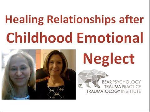 Healing Relationships after Childhood Emotional Neglect