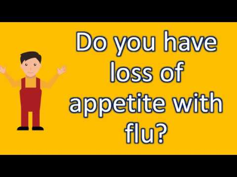 Do you have loss of appetite with flu ? |Top Health FAQS