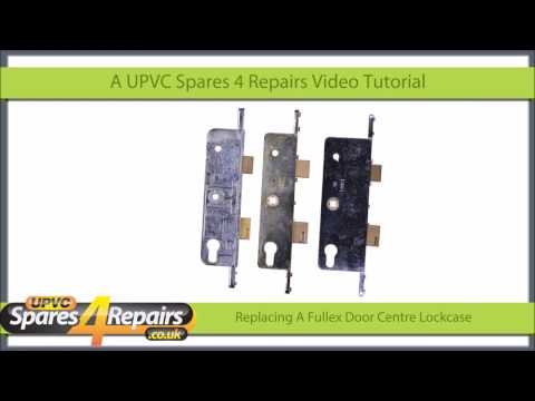 Replacing a Fullex Upvc Door Lockcase