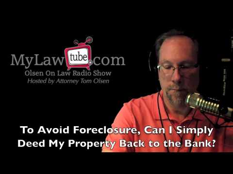 Can you deed property to bank to stop a foreclosure?