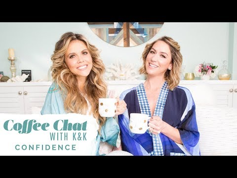 Coffee Chat With K&K | How to feel more confident!