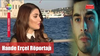 Download Pazar Sürprizi Hande Erçel Röportajı