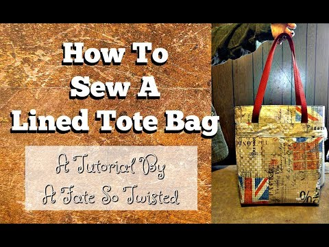 How To Make A Lined Tote Bag