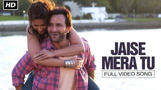 Jaise Mera Tu | Full Video Song | Happy Ending | Saif Ali Khan & Ileana D'Cruz