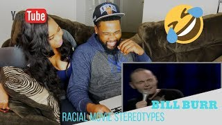 BILL BURR on MOVIE RACIAL STEREOTYPES |REACTION