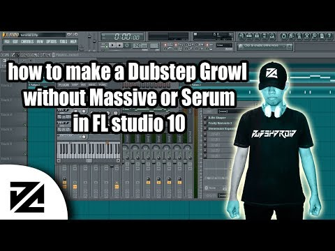 how to make a Dubstep Growl without Massive or Serum in FL studio 10