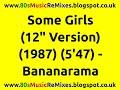 Some Girls 12 Version Bananarama 80s Club Mixes 80s Club Mus